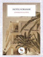 Libro Hotel Voramar: amor, nazis y comunistas.